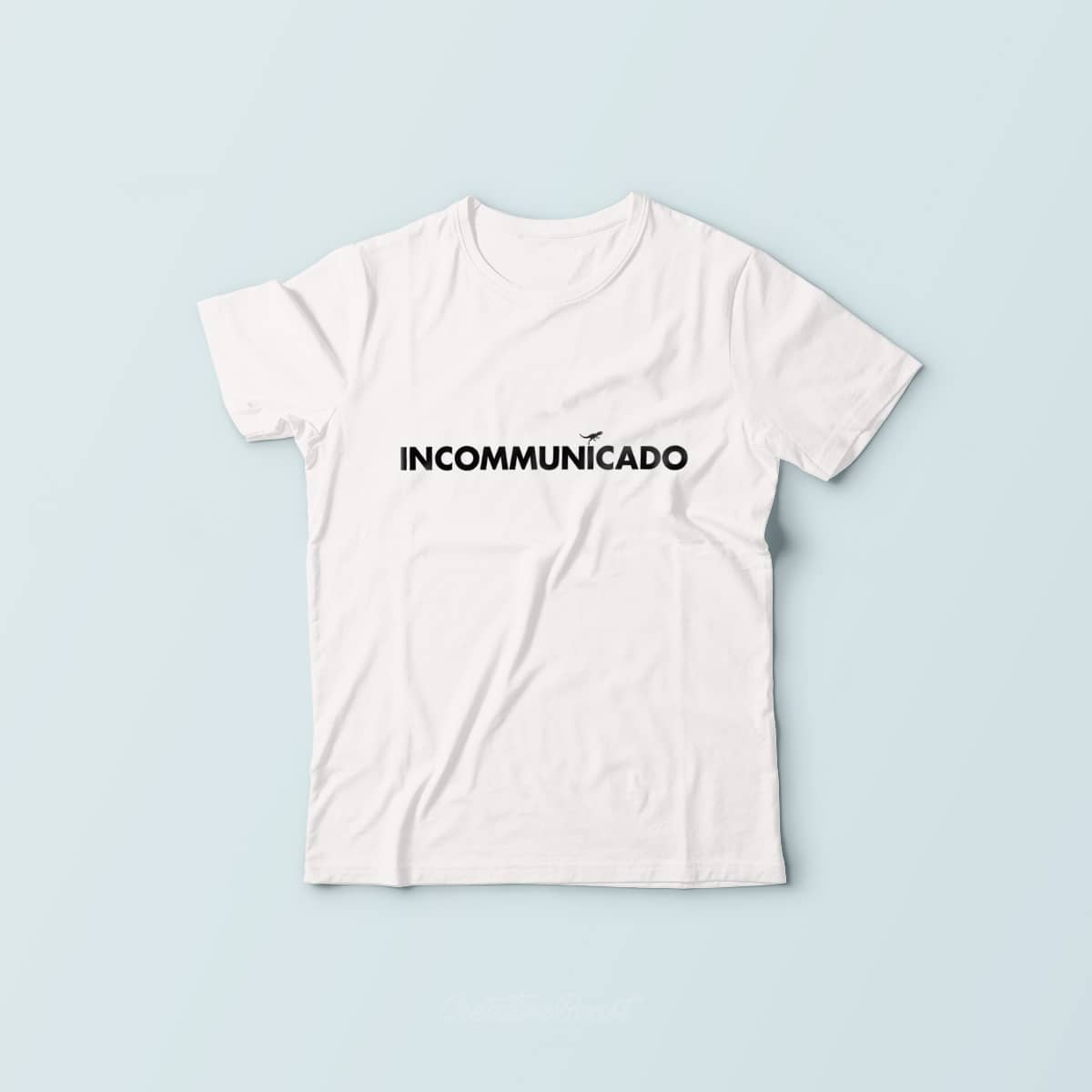 INCOMMUNICADO t-shirt by Creative Beast